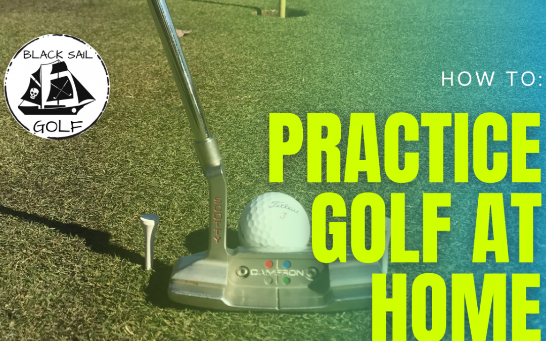 How To Practice Golf At Home
